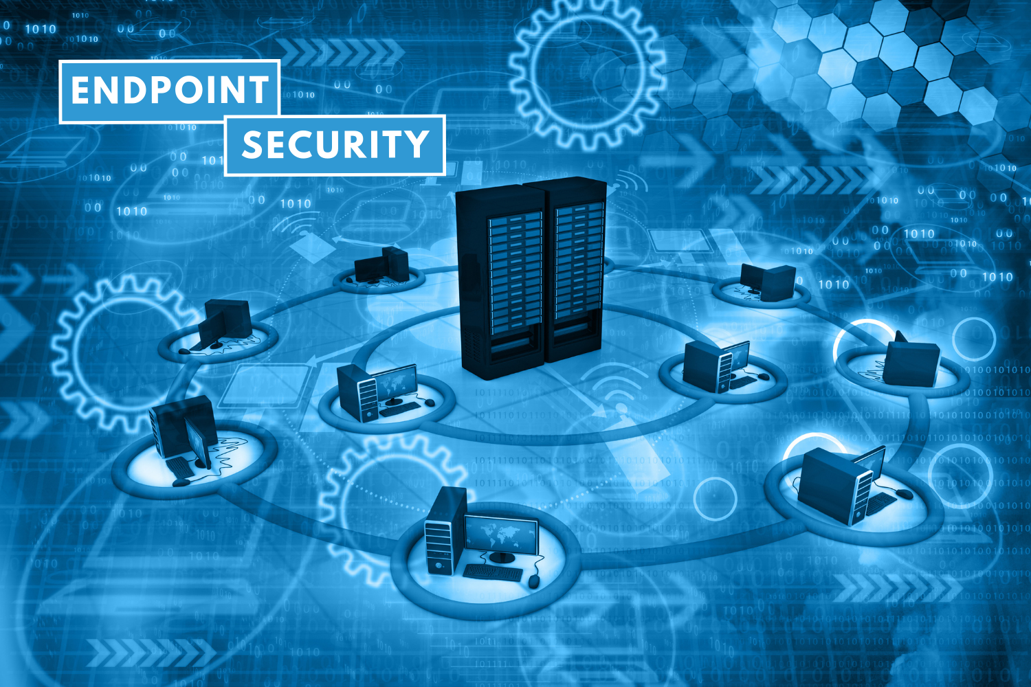 Securing Your Business, Endpoint to Endpoint